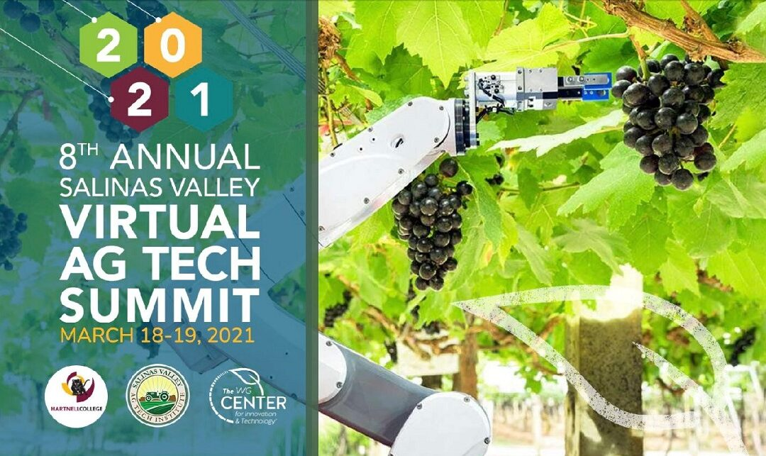 Join the 8th Annual Salinas Valley Virtual AgTech Summit – March 18-19 (PST)